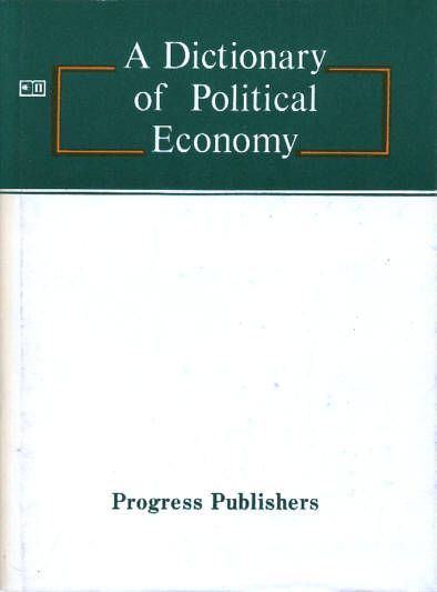 A Dictionary of Political Economy - Volkov M. I.